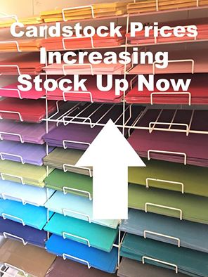 Cardstock prices going up